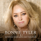 BONNIE TYLER – Between The Earth And The Stars (Album)