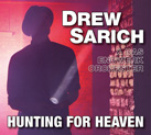 DREW SARICH & DAS ENDWERK ORCHESTER – Hunting For Heaven (Album)
