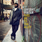 GREGORY PORTER – Take Me To The Alley (Album)
