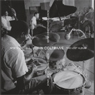 JOHN COLTRANE – The Lost Album – Both Directions At Once (Album)