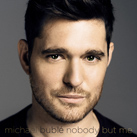 MICHAEL BUBLÉ – Nobody But Me (Album)