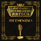 SCOTT BRADLEE'S POSTMODERN JUKEBOX – The Essentials (Album)