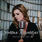 SIMONE KOPMAJER – Spotligh on Jazz (Album)