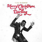 TIMI DAKOL – Merry Christmas, Darling (Album)